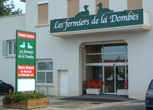 Facade des fermiers de la Dombes à Villarrs lès Dombes dans la Dombes